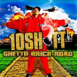 10 Shott - Ghetto Brick Road CD [Wolftown]