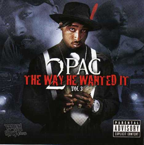 2Pac - The Way He Wanted It - Vol. 3 CD [LiferDef]