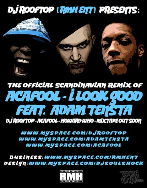 Acafool - I Look Good Remix By DJ Rooftop