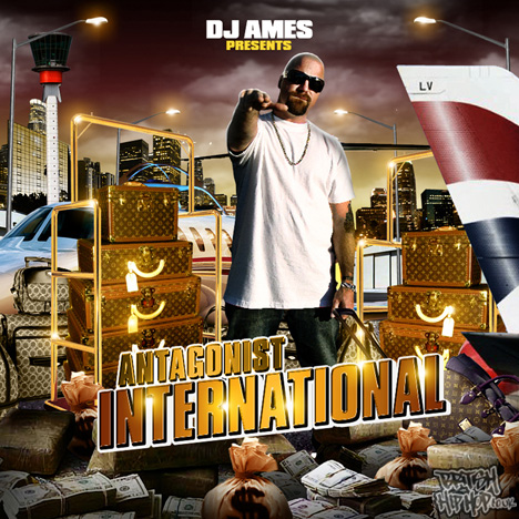 DJ Ames Presents: Antagonist - International CD [CaliFlorida]