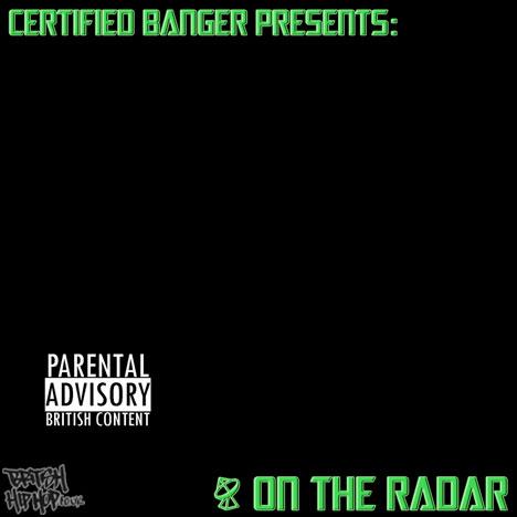 Certified Banger Presents On The Radar Vol. 2