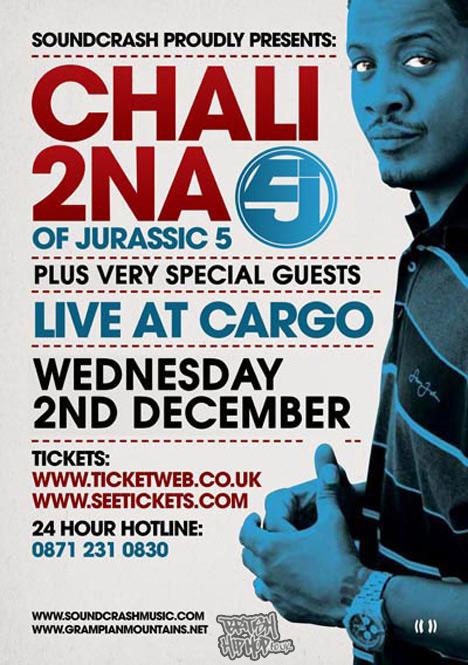 Soundcrash Presents - Chali 2na (Jurassic 5) At Cargo