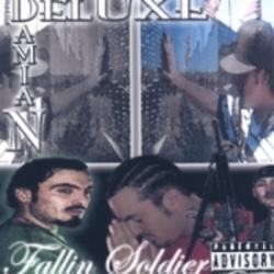 Damian Deluxe - Fallin' Soldier