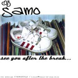 DJ Samo - See You After The Break CD [New Bias]