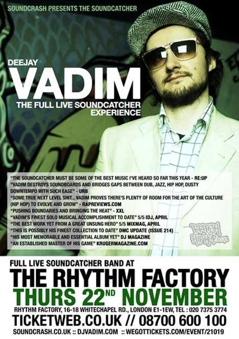 DJ Vadim / Yarah Bravo / Belleruche - Soundcatcher Live Tour At Rhythm Factory