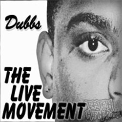 Dubbs - The Live Movement