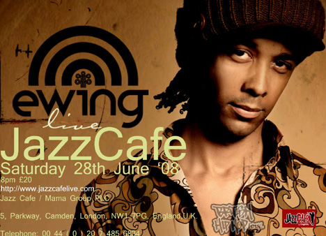 Ewing Live At The Jazz Cafe 28th June