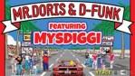 Mr Doris and D-Funk ft. MysDiggi – Cruise Control [Jam City Records]