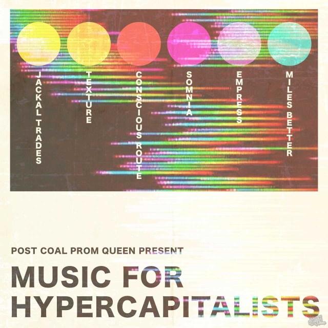 Post Coal Prom Queen - Music For Hypewrcapitalists