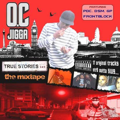 OC Jigga - True Stories Mixtape