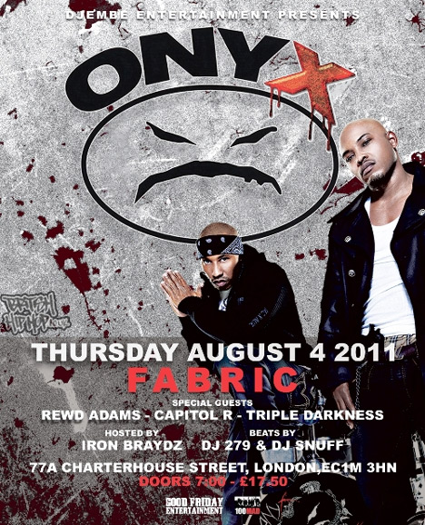 Onyx Live In London - 4th August