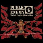 Public Enemy - The Evil Empire Of Everything LP [SPITdigital]