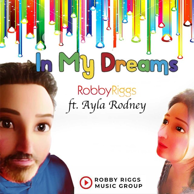 Robby Riggs - In My Dreams