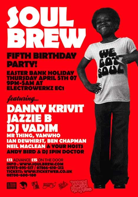 Soul Brew 5th Birthday - Danny Krivit, Jazzie B, DJ Vadim