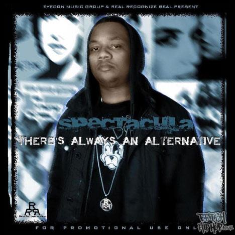 Spectacula - Theres Always An Alternative