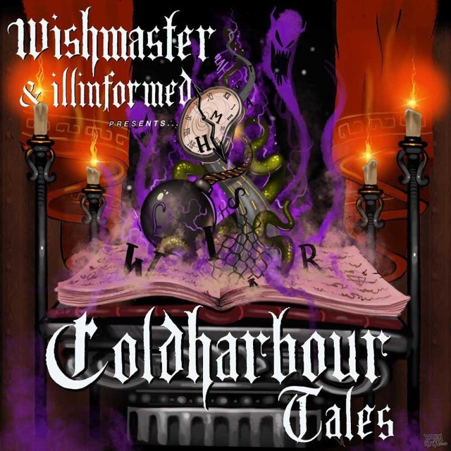 Wish Master X Illinformed - Cold Harbour Tales