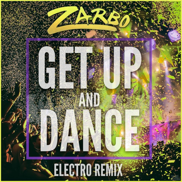 Zarbo - Get Up And Dance
