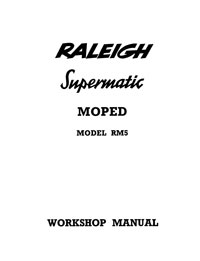 Raleigh Supermatic moped RM5 workshop manual