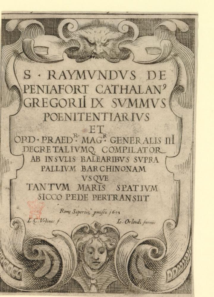 Titlepage, of a book or series of plates, on the travels of S.Raymond of Penafort.  1601 Etching