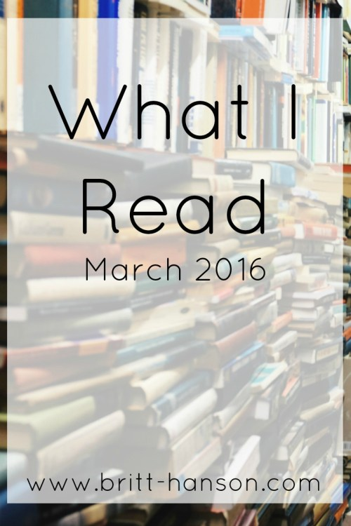 What I Read March 2016