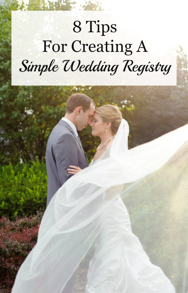 Overwhelmed by the wedding registry process? Here are 8 tips to help you navigate the store and create a registry that will be just right for your new life.