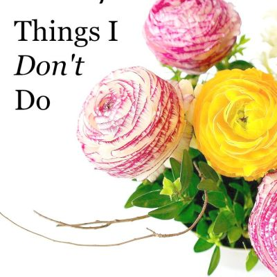 The White Space: Things I Don't Do