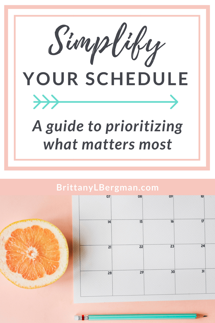 You don't have to (and you shouldn't) do it all. These practices will help you simplify your schedule so you're doing what matters most to you.