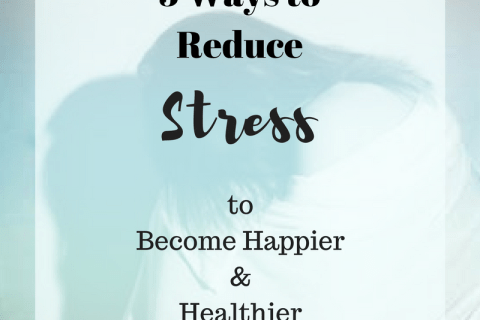 5 Ways to Reduce Stress to Become Happier and Healthier - www.brittlashelle.com