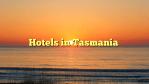 Hotels in Tasmania