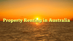 Property Renting in Australia