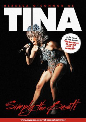 """Rebecca O'Connor as Tina Turner is... """"Simply The Best"""" !!"""