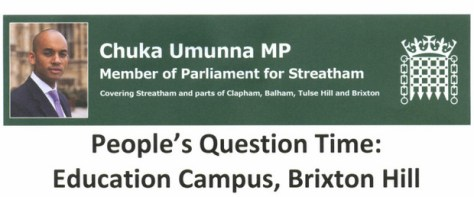 Chuka Umunna to hold a People's Question Time over Lambeth College's Brixton Hill site, 4th March