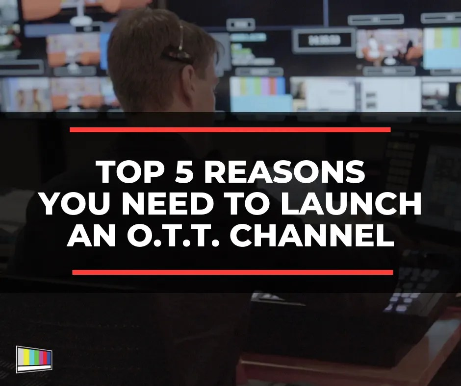 OTT, OTT Channel, OTT Network