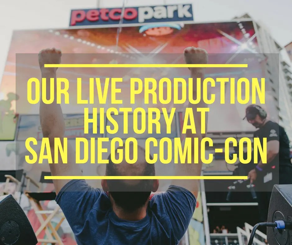 San Diego Comic-Con Live Production History