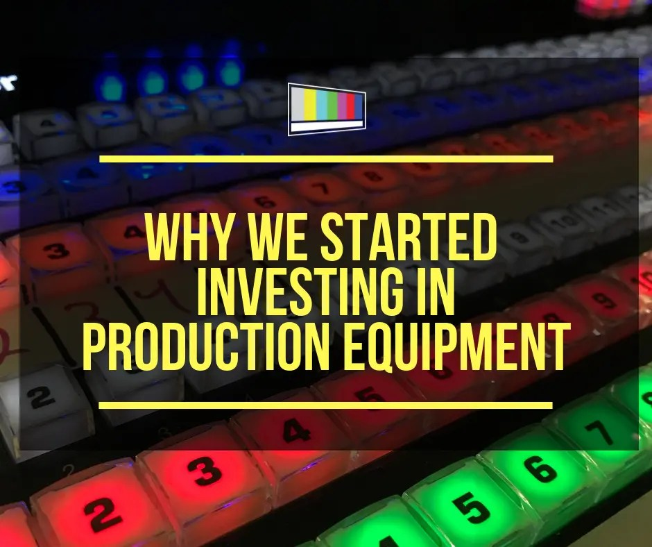 Why We Started Investing in Production Equipment