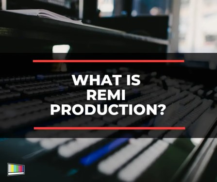 What is REMI Production?