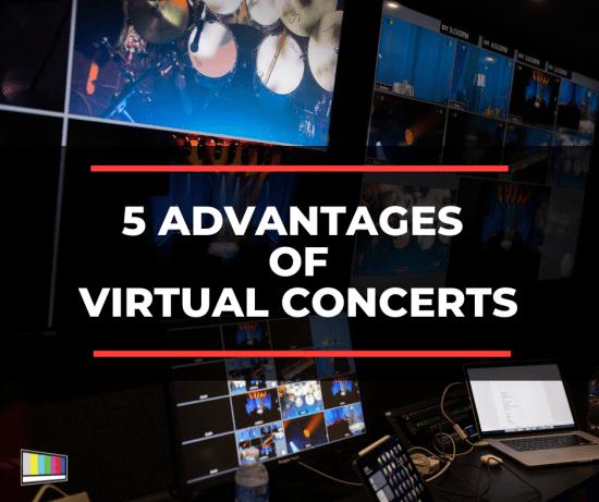 5 Advantages of Virtual Concerts