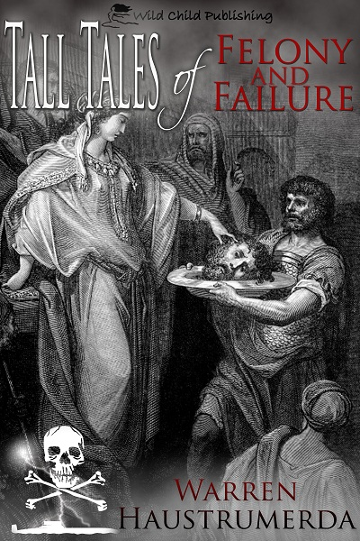 Tall Tales of Felony and Failure cover