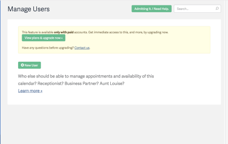 Manage Users - Add your Exec Assistant or Sales Coordinator to help manage