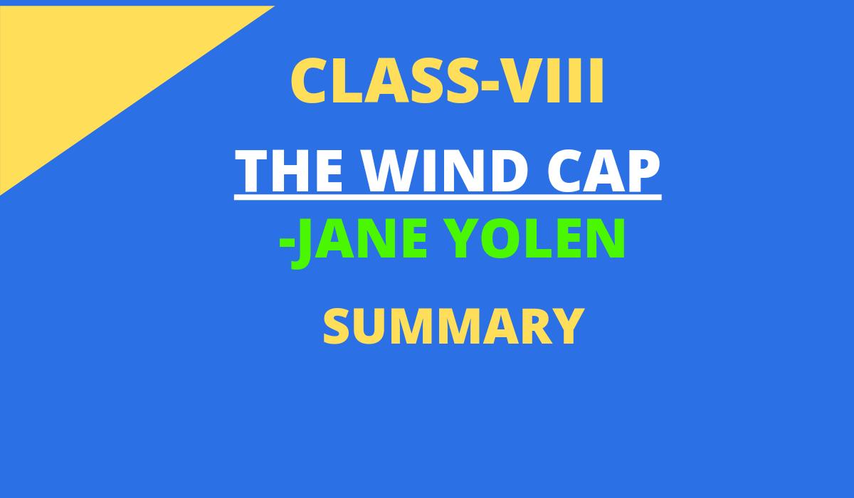 THE WIND CAP SUMMARY BY JANE YOLEN