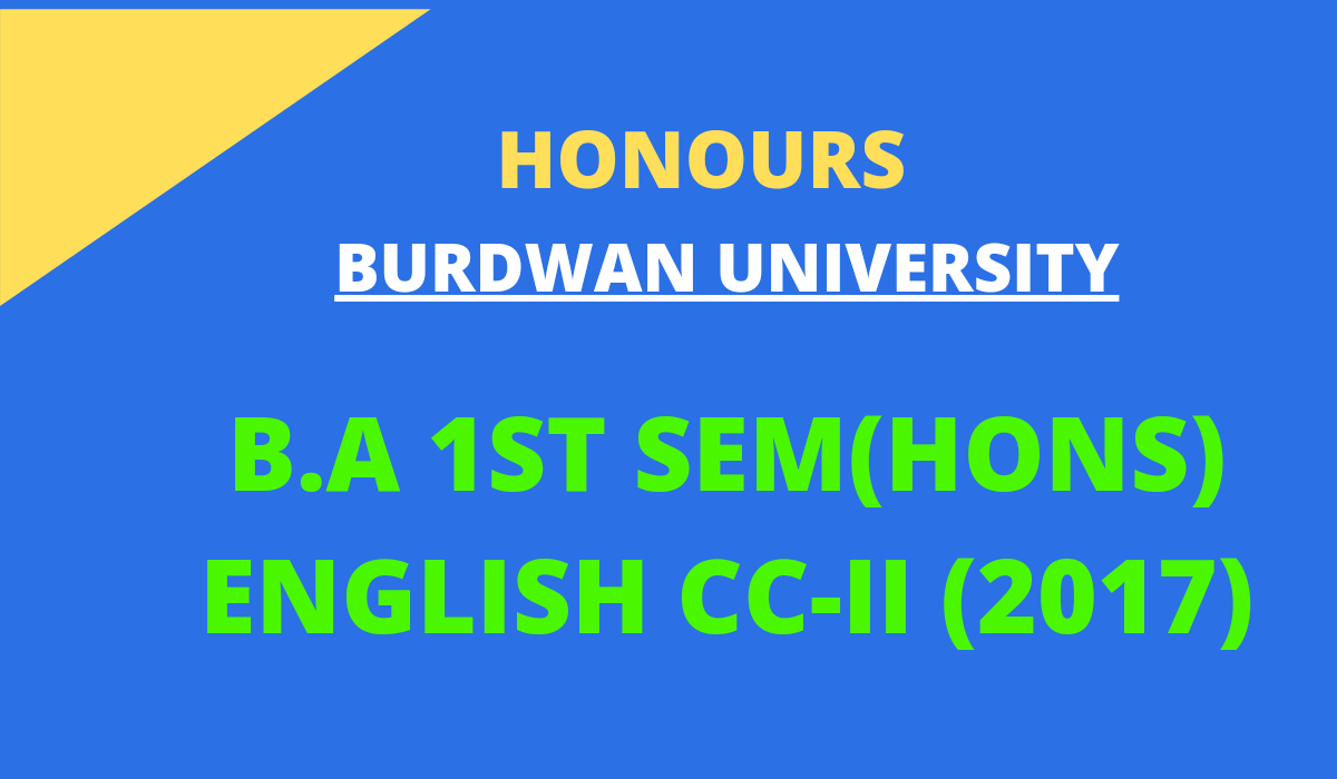 [SOLVED] B.A. Ist Semester ENGLISH CC-II QUESTIONS ANSWERS