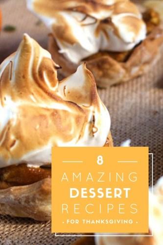 8 Amazing Thanksgiving Dessert recipes | Brokefoodies.com