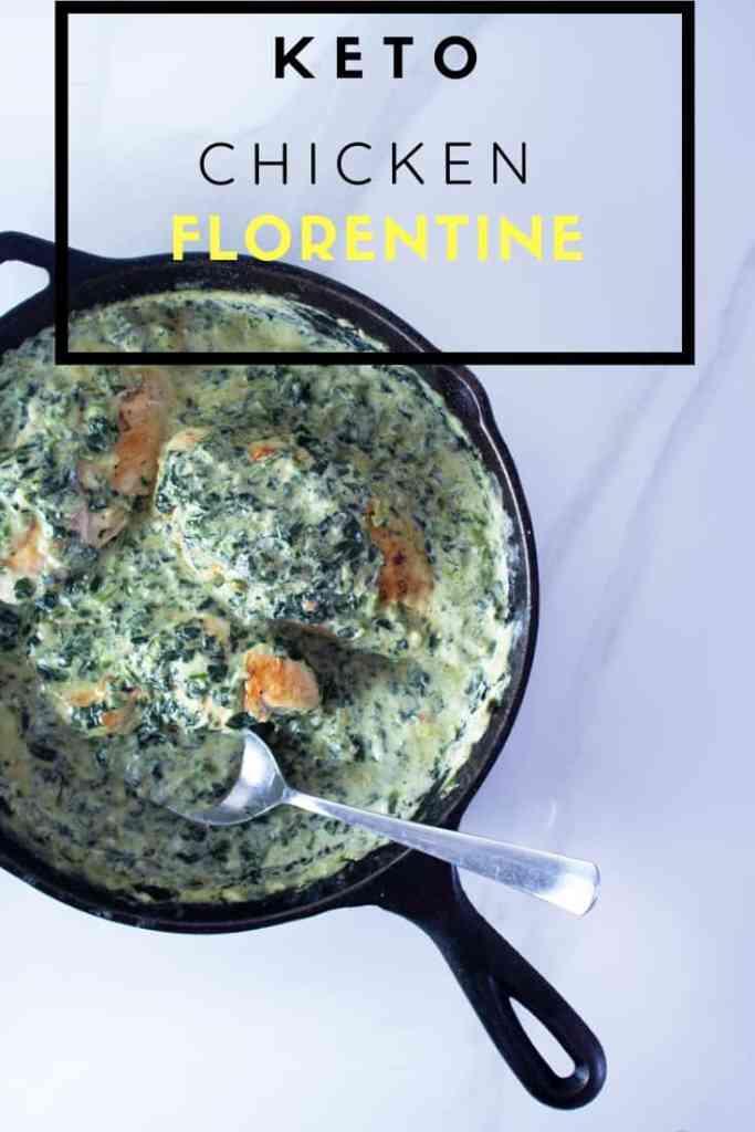 Keto Chicken Florentine in a cast iron pan