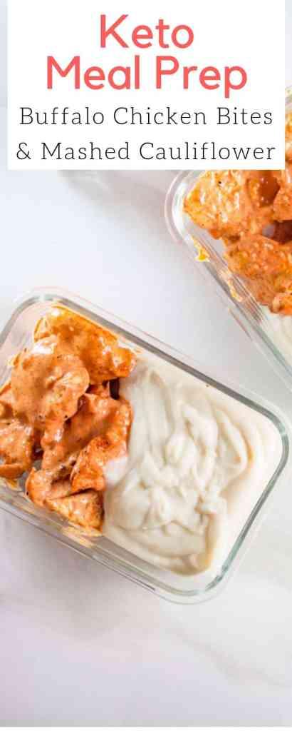 Keto Meal Prep | Buffalo Chicken Bites and Mashed Cauliflower | #keto #easy #recipe #mealprep
