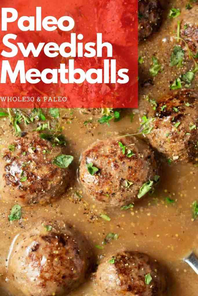 Whole30 Swedish Meatballs are in my friends. Creamy, delectable and unbelievably delicious Paleo Meatballs. One Pan and Ready in 30 mins! #swedish #meatballs #whole30 #paleo #simple #easy #recipe