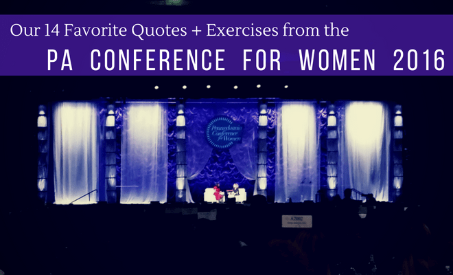 favorite quotes from the pa conference for women 2016
