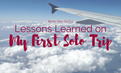 lessons learned on my first solo trip