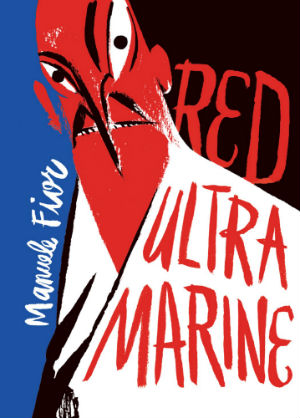 Red Ultramarine - The Symbolism of Manuele Fior's Graphic Novel Leaves Its Mark on the Reader