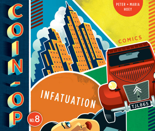 Coin-Op #8: Infatuation - Peter and Maria Hoey's Celebration of the Language of Comics is Our Thought Bubble 2019 'Comic of the Festival'