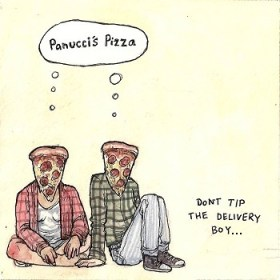 Don't Tip the Delivery Boy by Panucci's Pizza